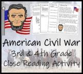 American Civil War - 3rd Grade & 4th Grade Close Reading Activity