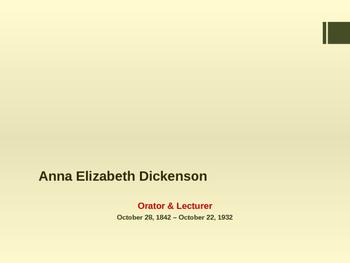 American Civil War - Key Leaders - Union - Anna Dickinsin
