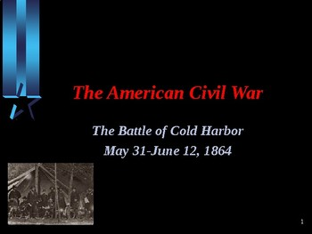 American Civil War - Battle of Cold Harbor