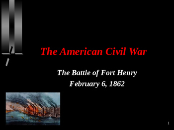 American Civil War - Battle of Fort Henry