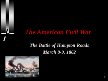 American Civil War - Battle of Hampton Roads