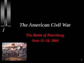 American Civil War - Battle of Petersburg