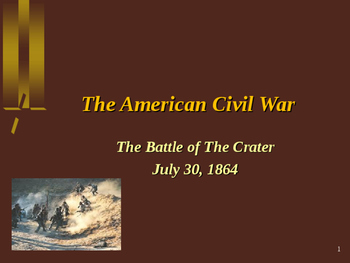 American Civil War - Battle of The Crater