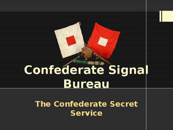 American Civil War - Confederate Signal Bureau