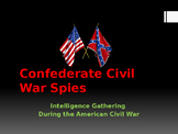 American Civil War - Confederate Spies & Espionage