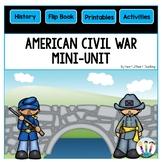 Civil War Activities: A Mini-Unit & Flip Book