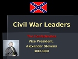 American Civil War - Key Leaders - Confederate - Alexander Stevens