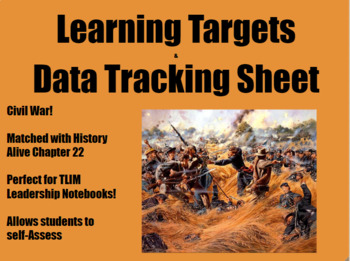 American Civil War Learning Targets/Data Tracking Sheet (History Alive Ch. 22)