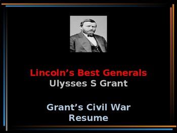 American Civil War - Lincoln's Best  Generals - Civil War Resumes