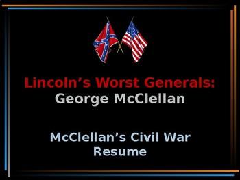 American Civil War – Lincoln's Worst Generals – McClellan's Civil War Resume