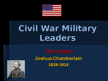 American Civil War - Key Leaders - Union - Joshua Chamberlain