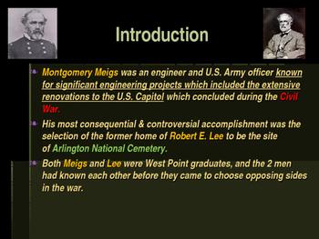 American Civil War - Montgomery Meigs - Creator of Arlington Cemetery