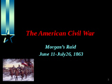 American Civil War - Morgan's Raid
