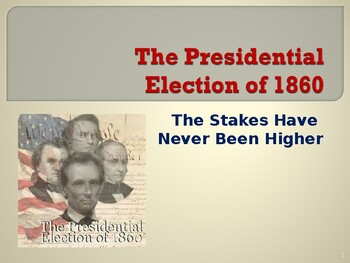 Political Movements & Events - Election of 1860