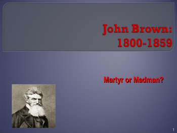 Political Movements & Events - Key Figures - John Brown