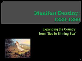 Political Movements & Events - Manifest Destiny
