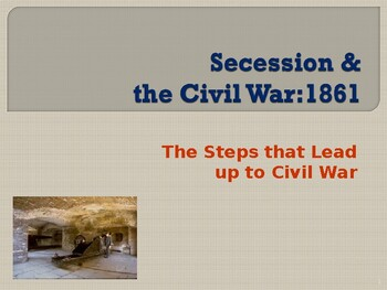 Political Movements & Events - Secession