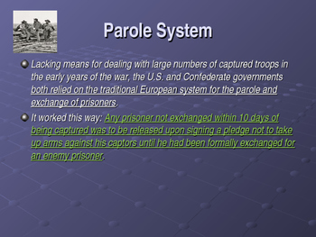 American Civil War - Prisons - The Parole System