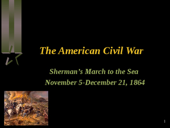 American Civil War - Sherman's March to the Sea
