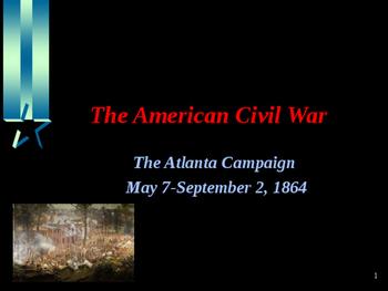 American Civil War - The Atlanta Campaign