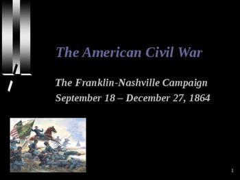 American Civil War - The Franklin-Nashville Campaign