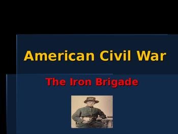 American Civil War - The Iron Brigade