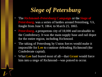 American Civil War - The Siege of Petersburg