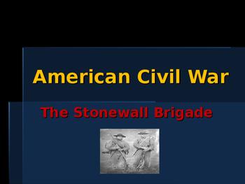 American Civil War - The Stonewall Brigade
