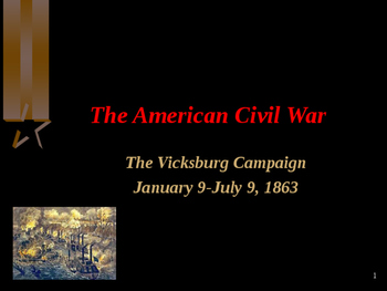 American Civil War - The Vicksburg Campaign