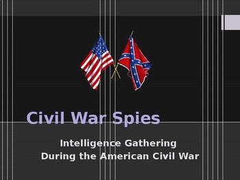 American Civil War - Union Spies & Espionage