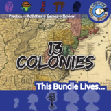 13 Colonies -- U.S. History Curriculum Unit Bundle