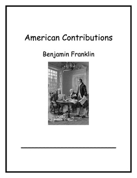 American Contributions Week 2: Benjamin Franklin 1st Grade CC Curriculum Maps