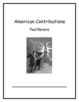 American Contributions Week 3: Paul Revere Common Core Curriculum Map 1st Grade
