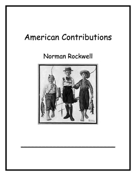American Contributions Week 6 Norman Rockwell 1st Grade CC Curriculum Maps