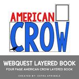 American Crow Webquest Layered Book