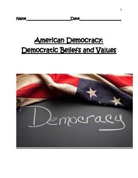 American Democracy:  Democratic Beliefs & Values/Qualities of Good Leaders UNIT