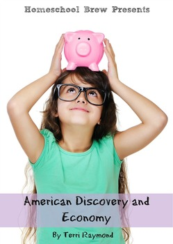 American Discovery and Economy (Third Grade Social Science