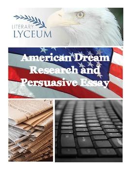 American Dream Research and Persuasive Essay
