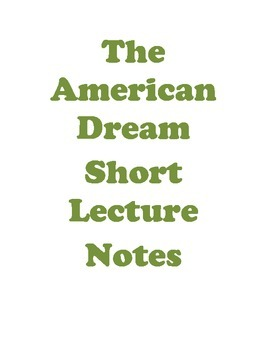 American Dream Short Lecture Notes