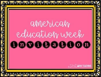 American Education Week INVITATION to parents- EDITABLE