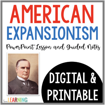 American Expansion - Alaska, Hawaii, and the Spanish-American War (with notes)