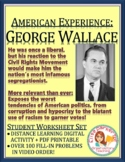 American Experience George Wallace: Worksheets for Entire Series