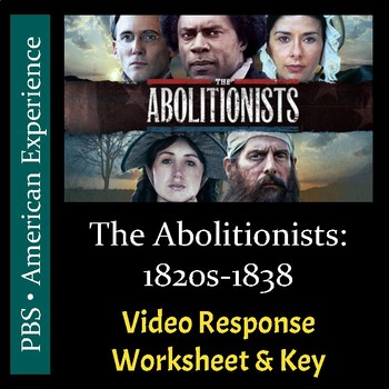 PBS - The Abolitionists - Episode 1 - Video Response Worksheet & Key (Editable)