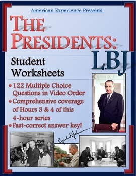 American Experience -- The Presidents: LBJ Worksheets for Parts 3-4 out of 4