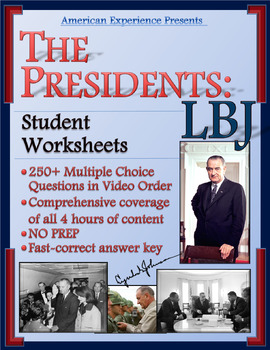 American Experience -- The Presidents: LBJ Worksheets for the Entire Series