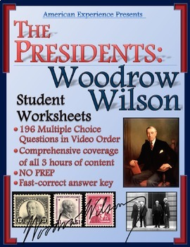 American Experience Woodrow Wilson Worksheets for the Entire Series