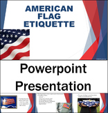 American Flag Etiquette (Patriotic, Veterans Day, 4th of J