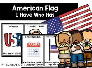 American Flag I Have Who Has