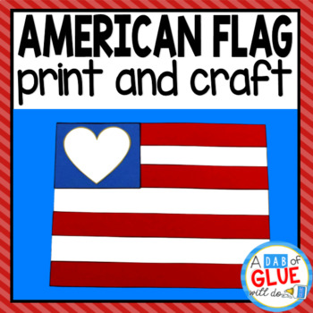 American Flag Craft And Creative Writing By A Dab Of Glue Will Do