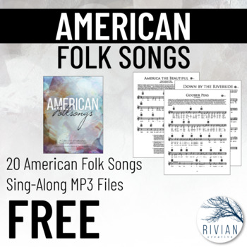 American Folk Songs for the Modern Classroom
